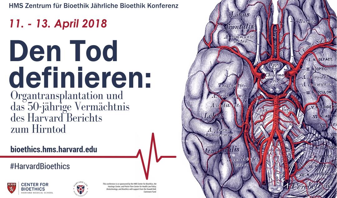 Harvard Bioethik Konferenz 2018 - Den Tod definieren