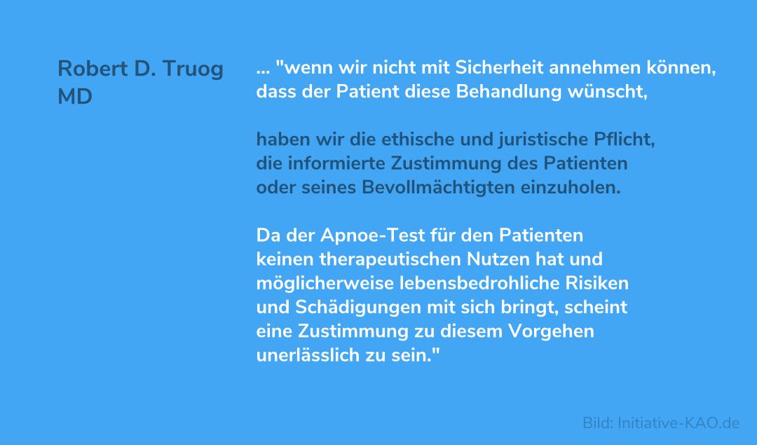 Robert D. Truog, MD: Sollte eine informierte Zustimmung verpflichtend sein bei der Durchführung eines Apnoe-Tests bei Patienten, deren Hirntod vermutet wird? - Ja