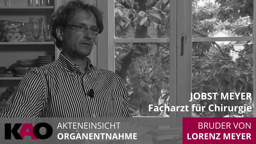 initiative-kao-organentnahme-akteneinsicht-lorenz-meyer-bruder